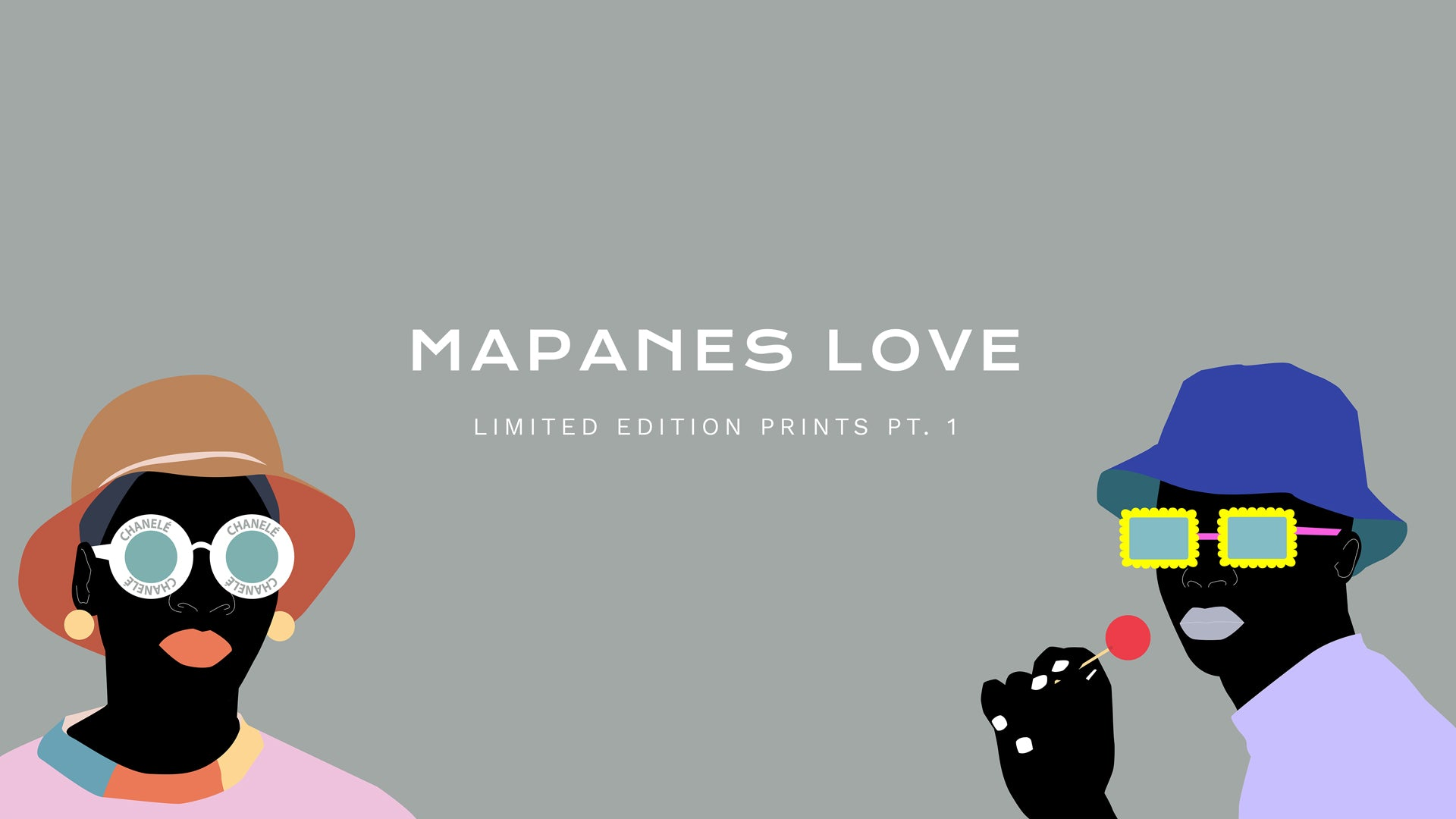 Mapanes love print drop part one