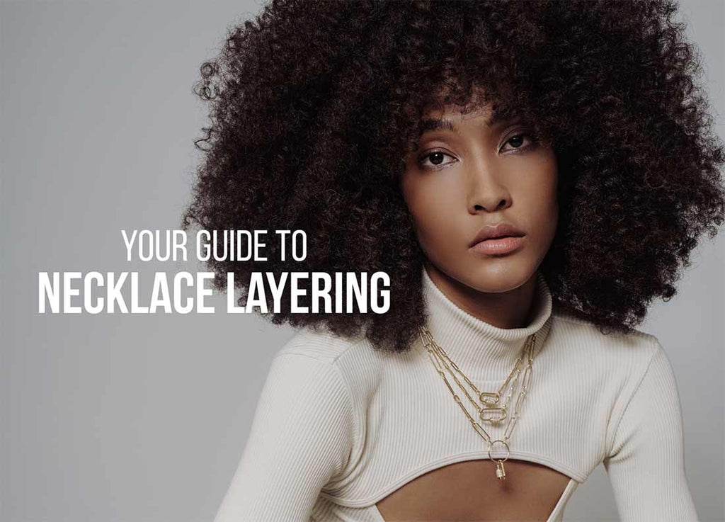 Your Guide to Necklace Layering