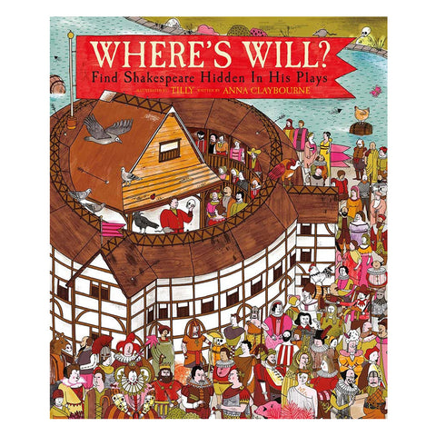 Where's Will? Shakespeare Seek and Find Book