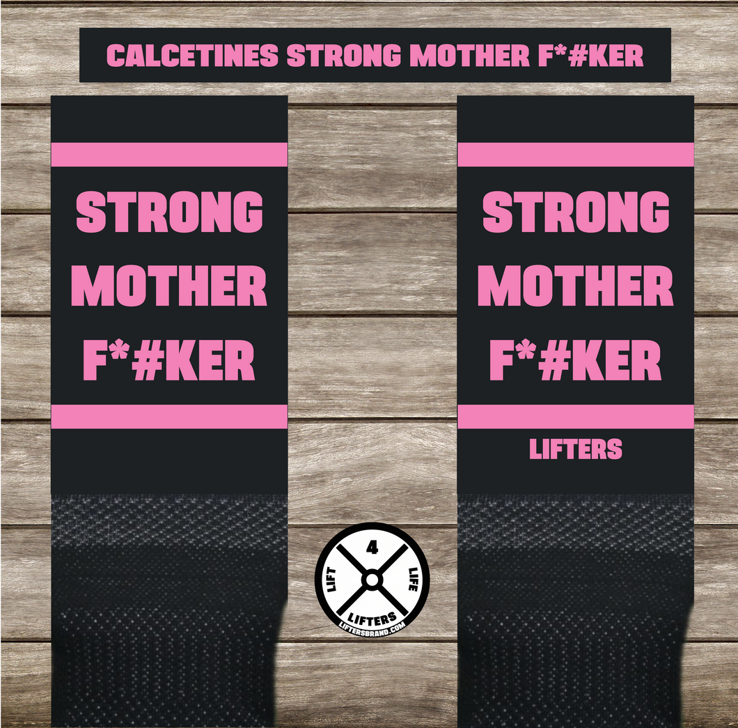 STRONG MOTHER F*#KER PINK