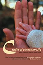 Cradle of a Healthy Life
