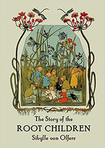 The Story of the Root Children (mini)