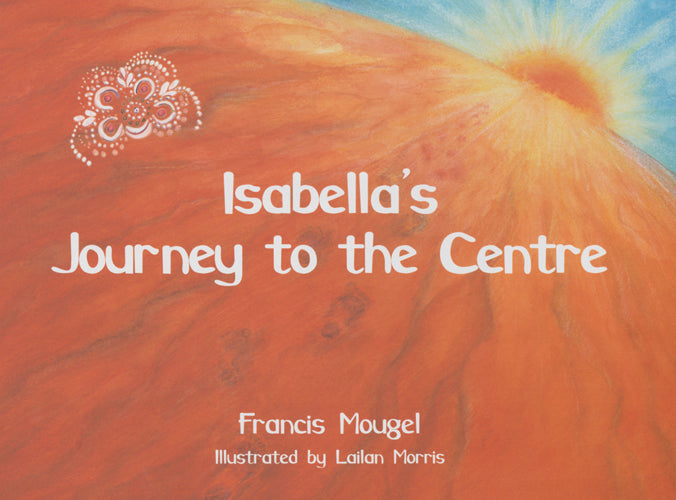 Isabella's Journey to the Centre