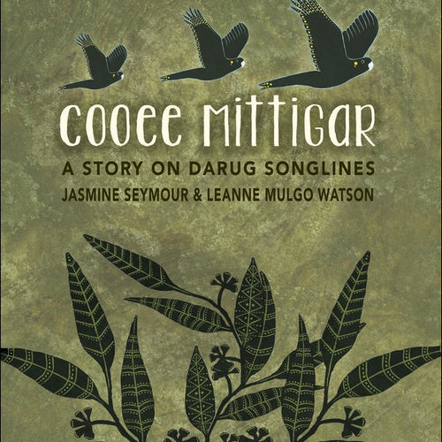 Cooee Mitagaar - A Story on Darug Songlines