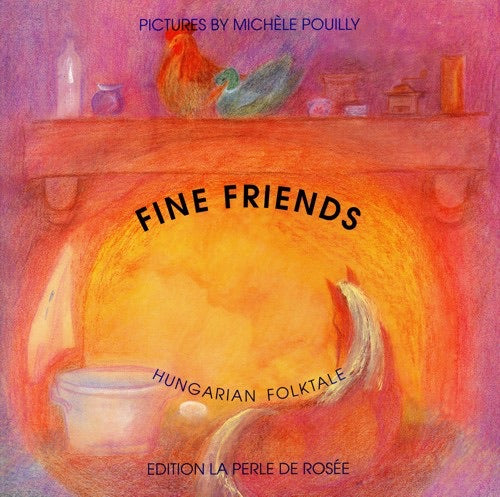 Fine Friends - Hungarian Folktale