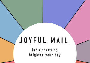 Joyful Mail Box | Curated Indie Goodness | April | FREE UK POSTAGE