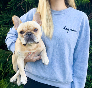 "Embroidered ""Dog Mom"" Sweaters"