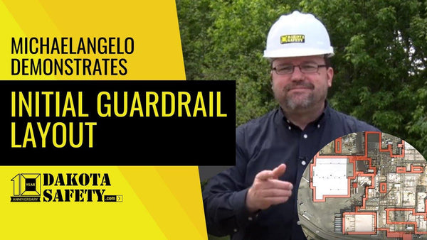 Initial Fall Protection Guardrail Layout - Dakota Safety