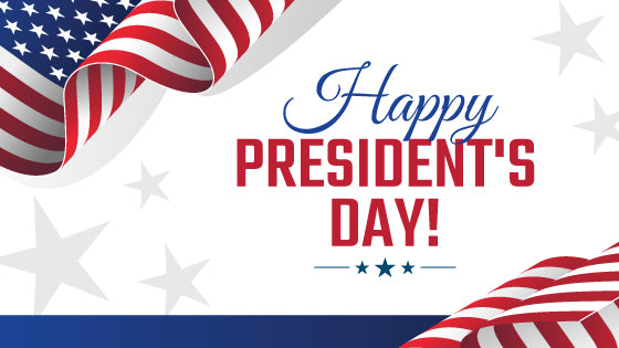 President's Day Holiday - We Are Open Today!