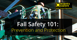 Fall Safety 101: Prevention and Protection - Dakota Safety