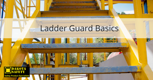 Ladder Guard Basics - Dakota Safety