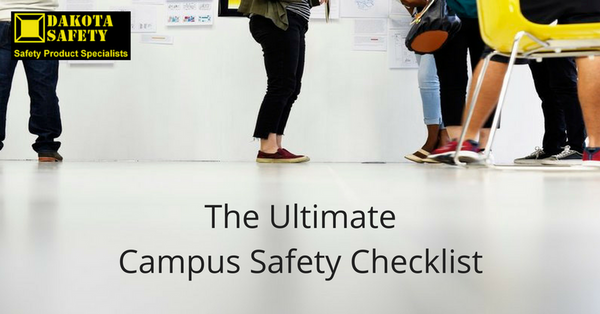 The Ultimate Campus Safety Checklist - Dakota Safety