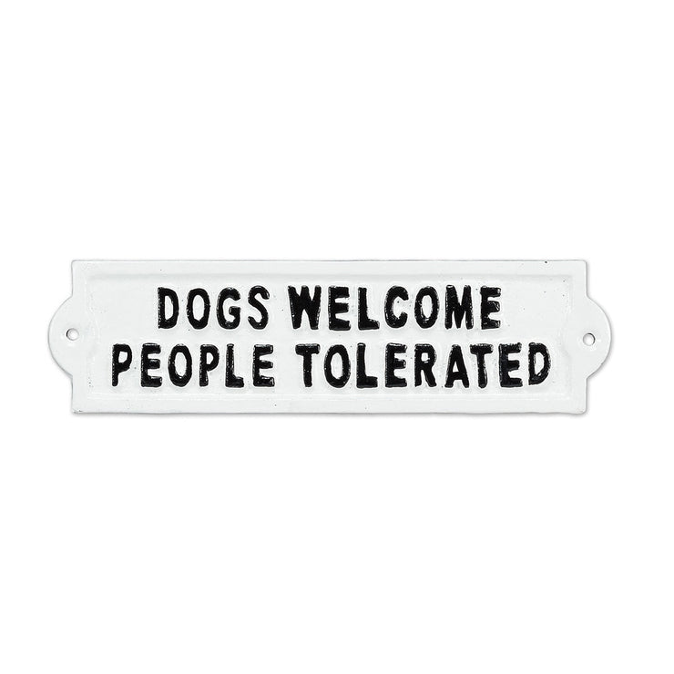 Abbott - Dogs Welcome Iron Sign