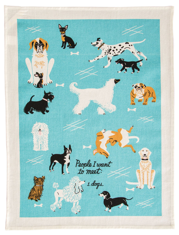 Blue Q - Dish Towel People I Want to Meet 1. Dogs