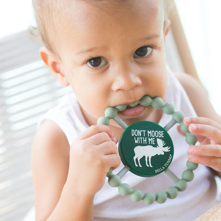 Bella Tunno Happy Teether Don't Moose With Me