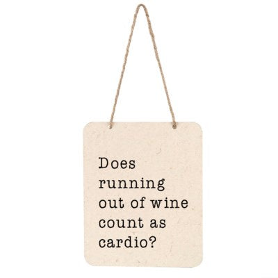 Indaba - Running Out Of Wine Sign