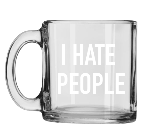 Classy Cards Mug I Hate People