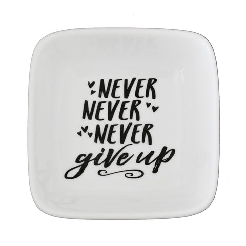 Never Give Up Trinket Dish