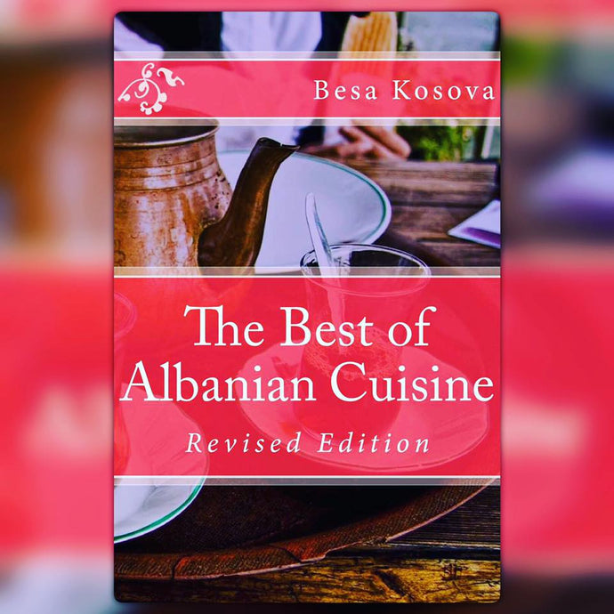Questions & Answers About 'The Best of Albanian Cuisine' Cookbook