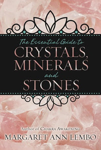 Crystals, Minerals & Stones - Margaret Ann Lembo