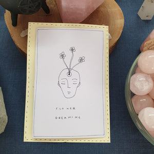 Flower Dreaming - Hand Drawn Card - Eat More Flowers