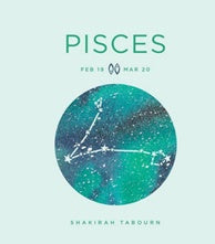 Zodiac Signs: Pisces - Shakirah Tabourn