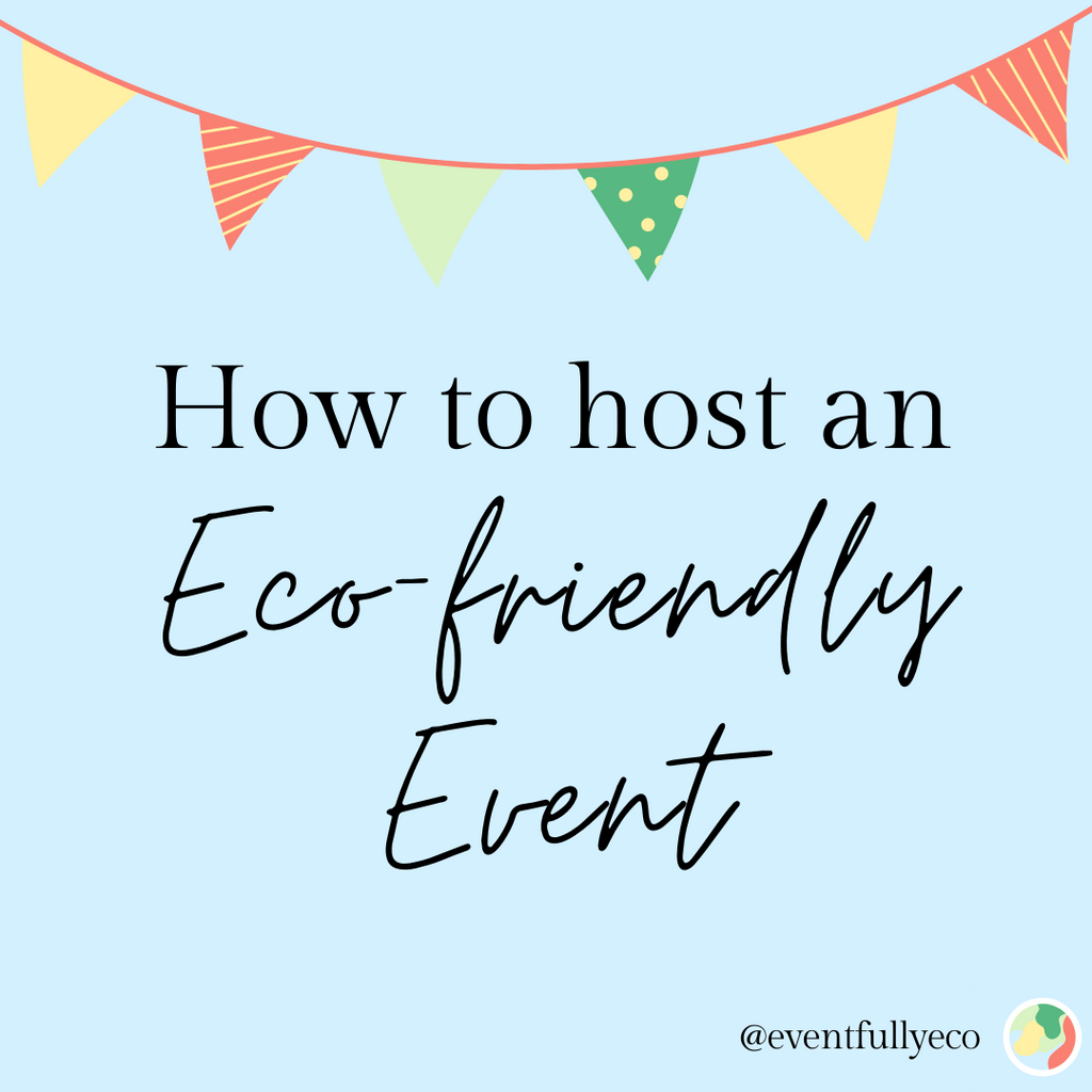 #SEAthechange How to Host an Eco-Friendly Event