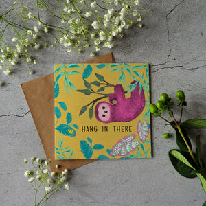 HANG IN THERE - SLOTH CARD