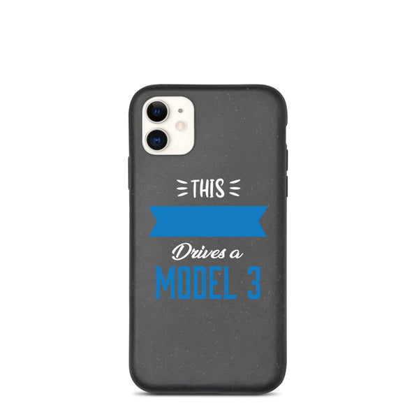 This [customize] Drives a Model 3 - Biodegradable phone case