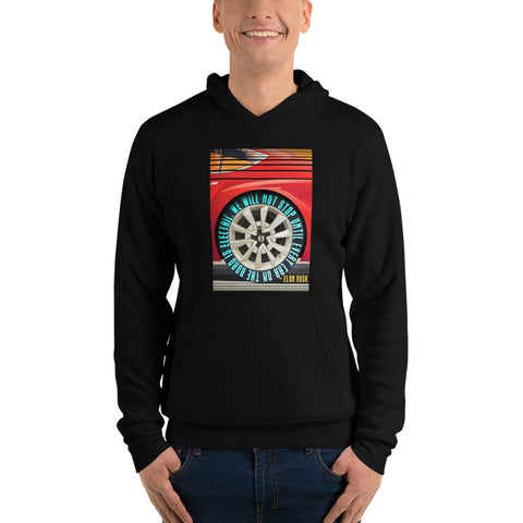 We will not stop until every car on the road is electric - Unisex hoodie