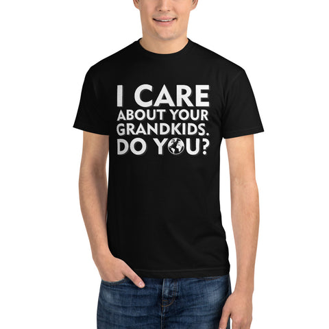 I care about your grandkids how about you? - Sustainable T-Shirt