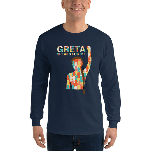 Greta Speaks For Me - Men's Long Sleeve Shirt