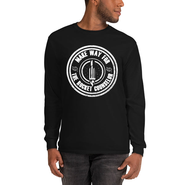 Make Way For the Rocket Counselor - Unisex Long Sleeve Shirt