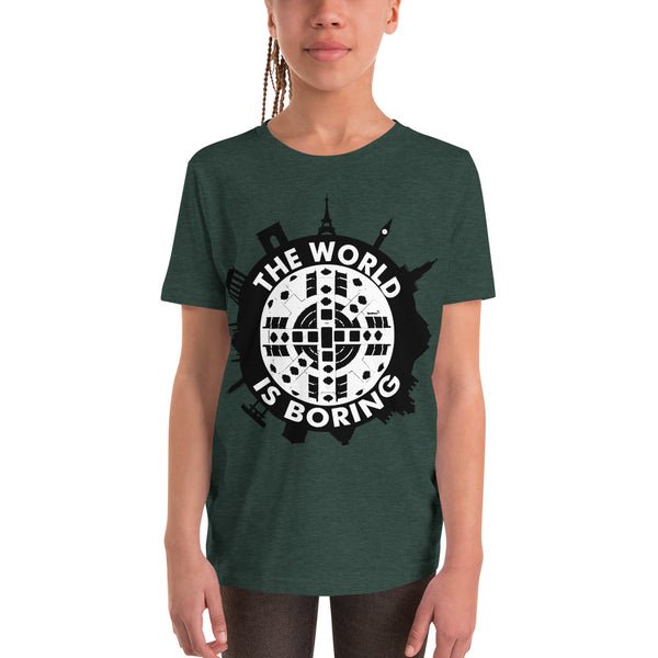The World is Boring - Youth Short Sleeve T-Shirt