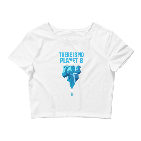 There is no Planet B - Polar Bear - Women's Crop Tee