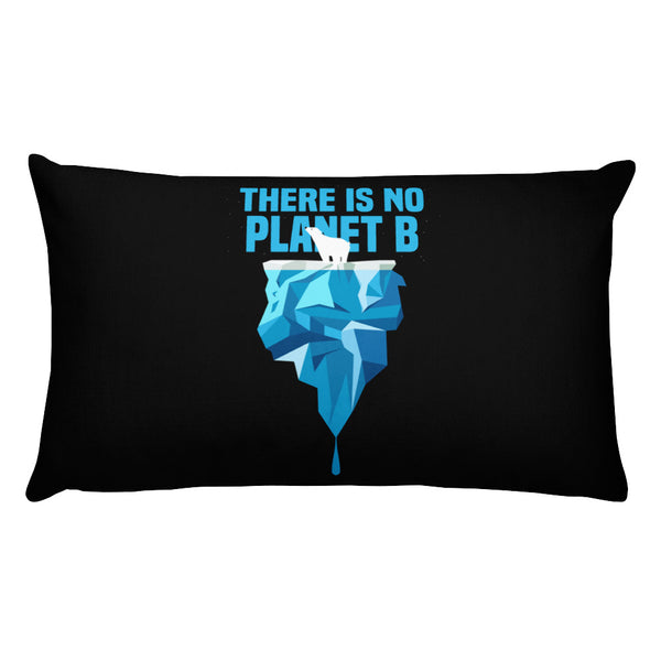 There is no Planet B - Polar Bear - Basic Pillow