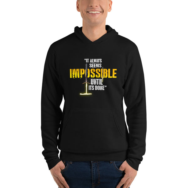 It always seems impossible until its done - Unisex hoodie
