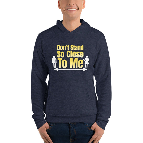 Don't Stand So Close to Me - Unisex hoodie