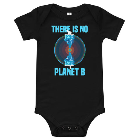 There is no planet B North and South - Baby Onesie