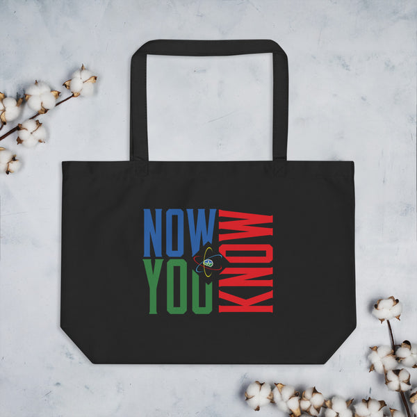 Now You Know - Large organic tote bag
