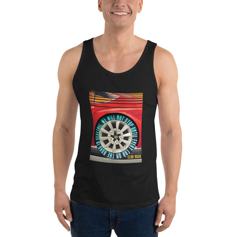 We will not stop until every car on the road is electric - Unisex  Tank Top