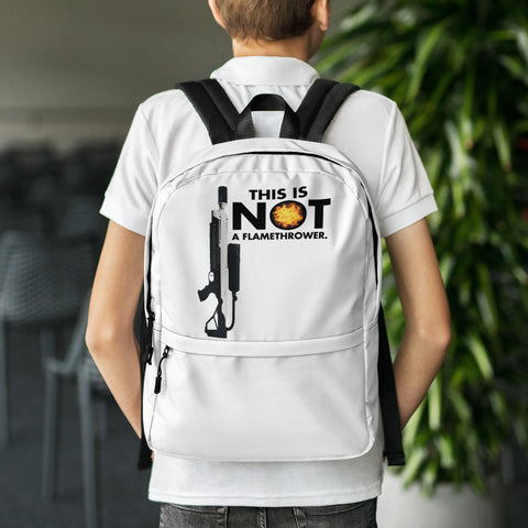 This Is NOT a Flamethrower - Backpack