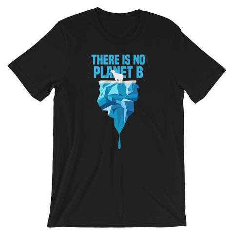 There is no PLanet B - Polar Bear - Short-Sleeve Unisex T-Shirt