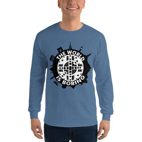 The World is Boring - Men's Long Sleeve Shirt