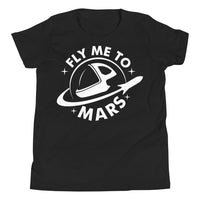 Fly Me To Mars - Youth Short Sleeve T-Shirt