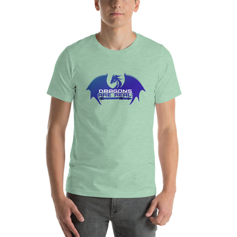 Dragons are Real - Short-Sleeve Unisex T-Shirt