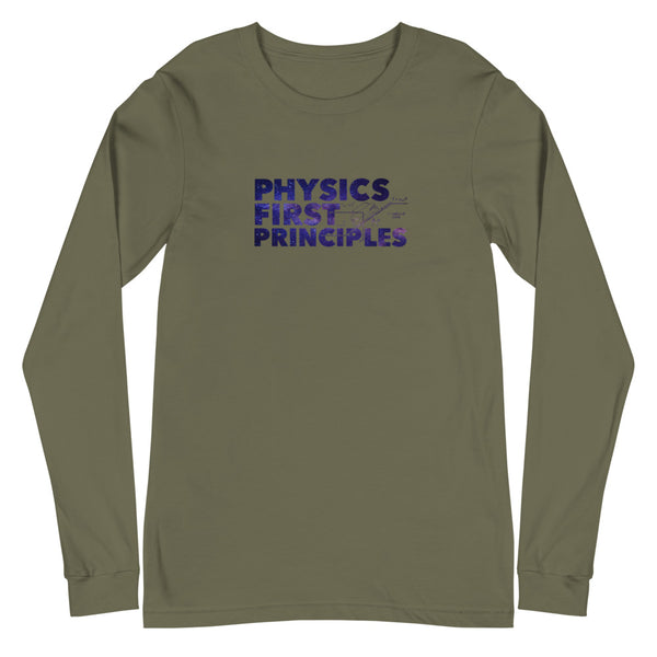 Physics First Principles - Unisex Long Sleeve Shirt
