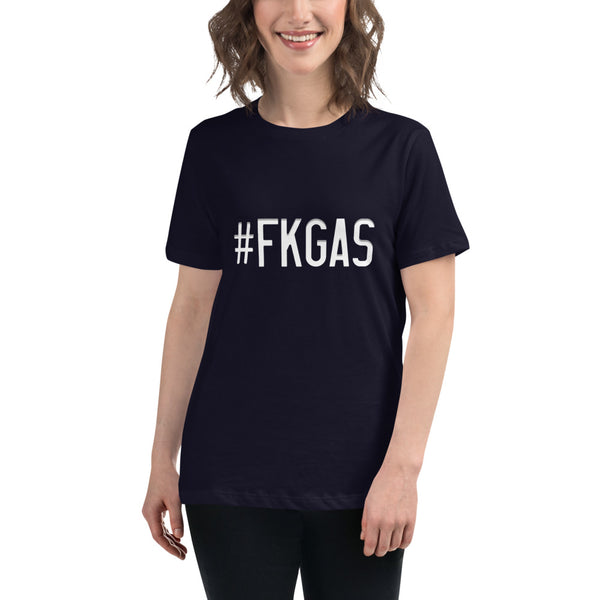 #fkgas - Women's Relaxed Tee