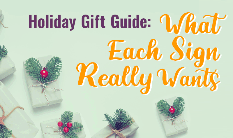 Holiday Gift Guide: What Each Sign Really Want