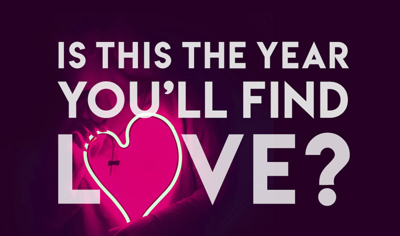 Is This The Year You'll Find Love?